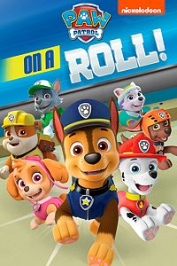 Paw Patrol On A Roll Guides Wikis Reviews Trailers Cheats Primewikis