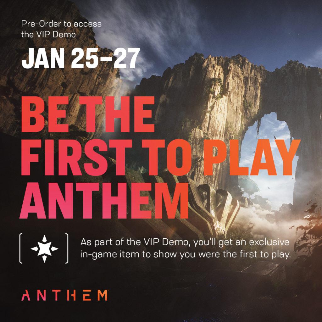 Anthem Vip Demo Dates